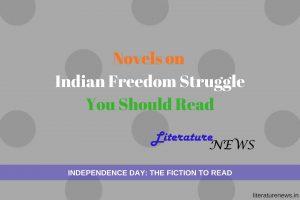 Novels on Indian Freedom Struggle Independence
