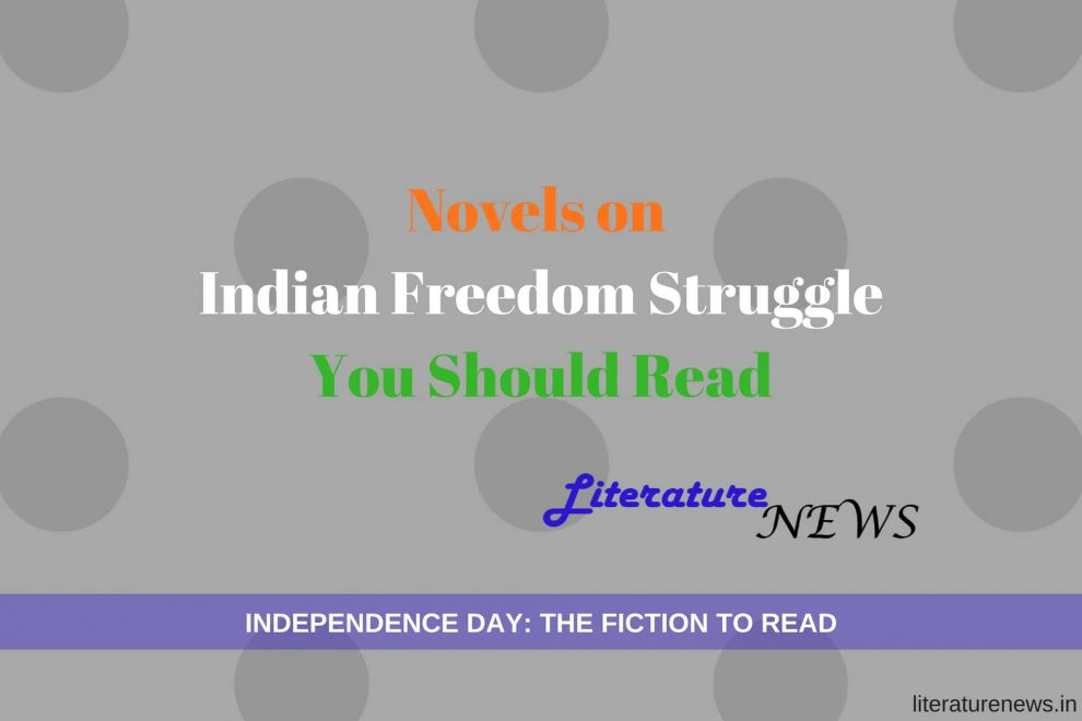 Novels on Indian Freedom Struggle Independence
