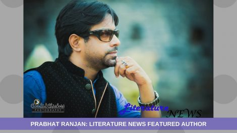 Prabhat Ranjan featured literature news