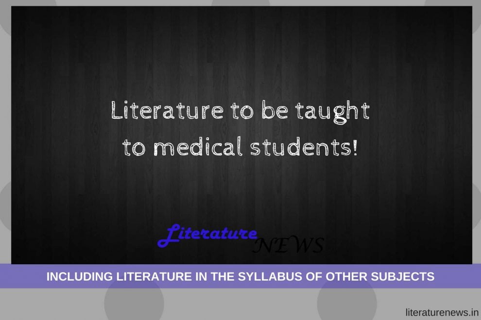 Literature to be included in medical syllabus