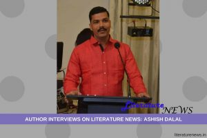 Ashish Dalal Interview literature news