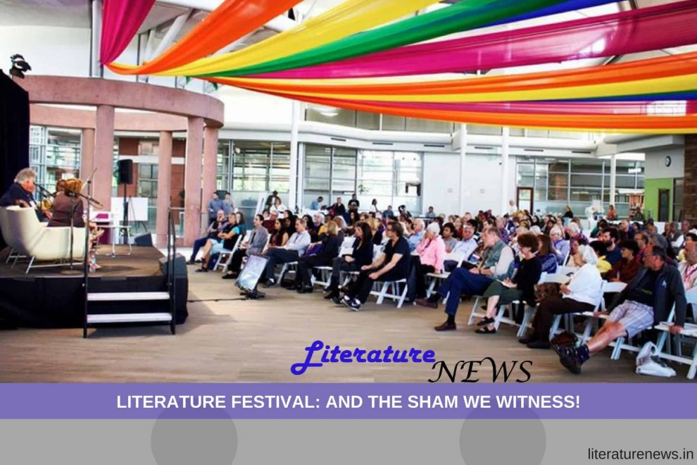 Literature Festival and the sham we witness