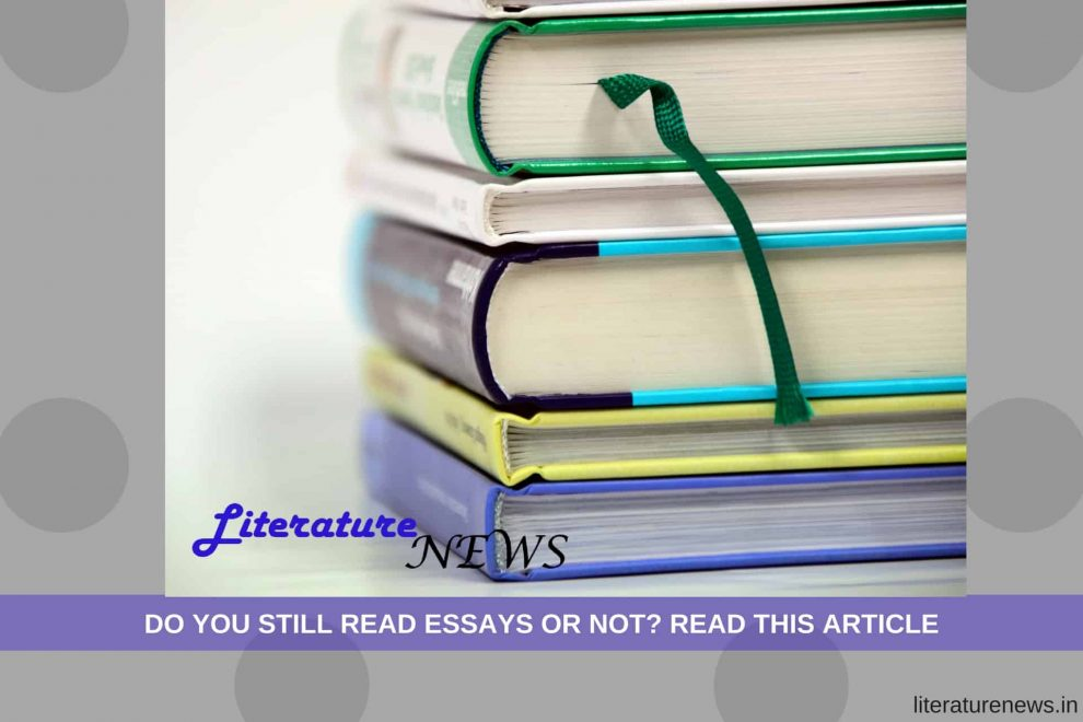 Still read essays- Read this article on Literature News
