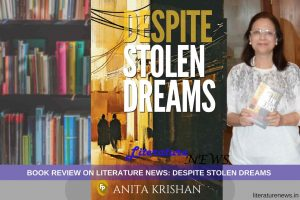 Despite Stolen Dreams book review literature news