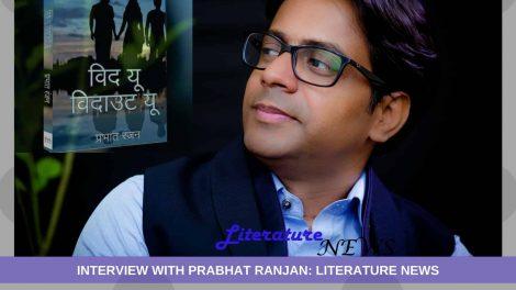 Prabhat Ranjan literature interview