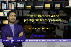 Indian literature and literary awards Alok Mishra