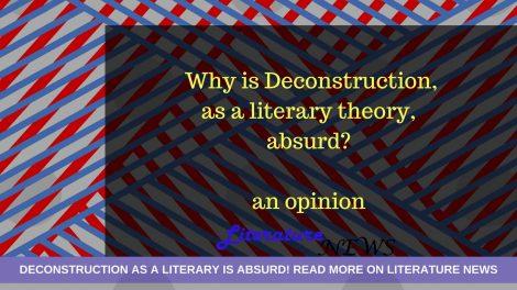 Deconstruction literary theory absurd