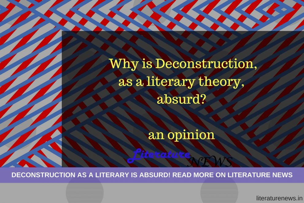 Deconstruction literary theory absurd