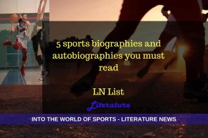 5 must read sports biographies and autobiographies