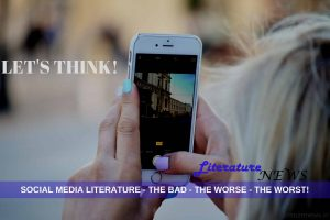 Social Media Literature good or bad