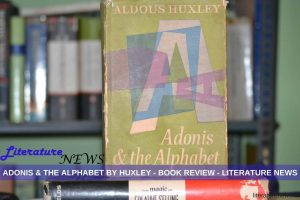 Adonis & the Alphabet Huxley book review