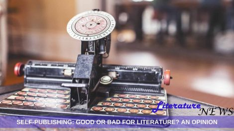 Self publishing good or bad literature