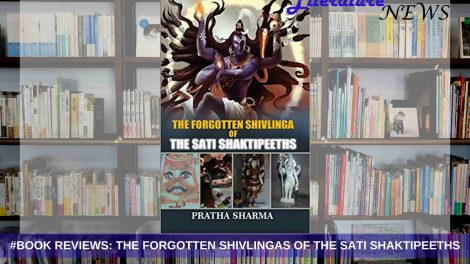 The Forgotten Shivlinga of the Sati Shaktipeeths review