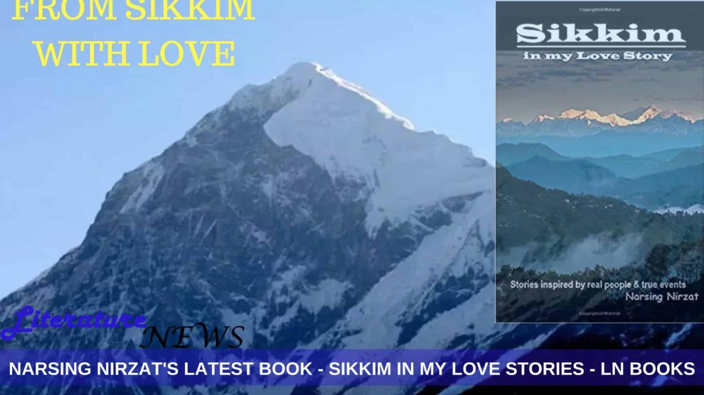 Sikkim in My Love Story book