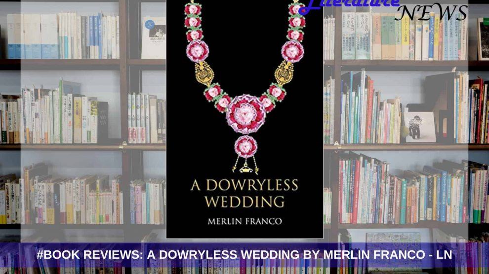 A Dowryless Wedding review
