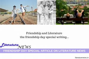 Friendship day and literature