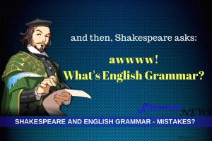 Shakespeare and English Grammar mistakes know
