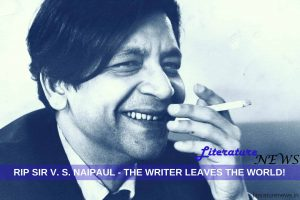 V S Naipaul died 11 August