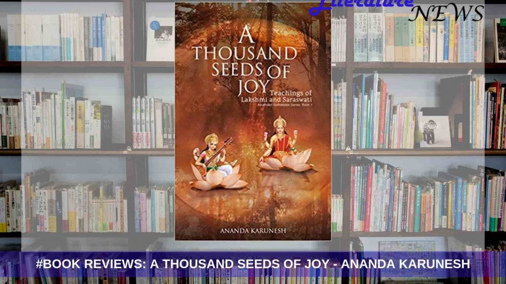 A thousand Seeds of Joy Ananda review