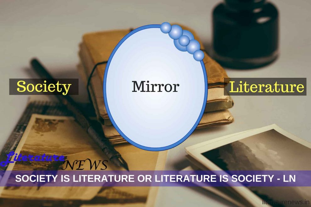 literature is the mirror of society