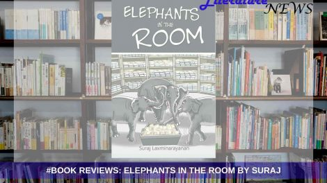 Elephants in the Room by Suraj Laxminarayanan - book review on Literature News