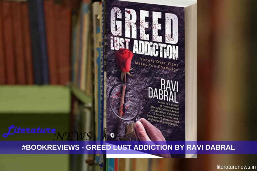 Greed Lust Addiction by Ravi Review novel