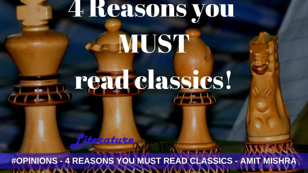 4 reasons you must read classics in literature