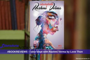 I also slept with Rashmi Verma by Love Thon review