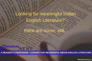 Looking for meaningful Indian English literature?Read this